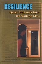 Resilience : queer professors from the working class
