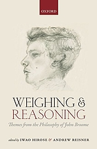 Weighing and reasoning : themes from the philosophy of John Broome