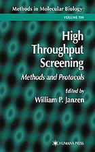 High throughput screening : methods and protocols