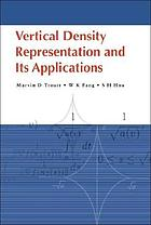 Vertical density representation and its applications