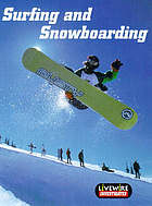 Surfing and snowboarding