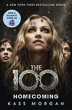 Homecoming : the 100