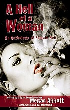 A hell of a woman : an anthology of female noir