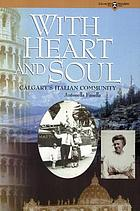 With heart and soul : Calgary's Italian community