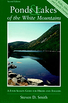 Ponds & lakes of the White Mountains : a four-season guide for hikers and anglers