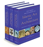 The Grove encyclopedia of Islamic art and architecture