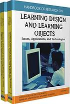 Handbook of research on learning design and learning objects : issues, applications and technologies