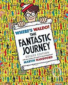 Where's Waldo? : the fantastic journey