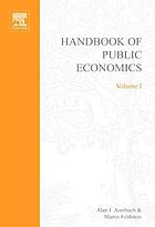 Handbook of public economics Vol. 1