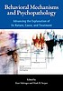 Behavioral mechanisms and psychopathology : advancing... by  Kurt Salzinger