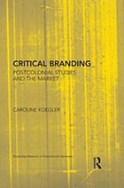 Critical branding : postcolonial studies and the market