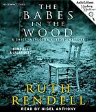 The babes in the wood : [a Chief Inspector Wexford mystery]