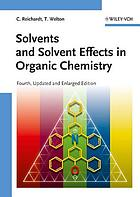 Solvents and solvent effects in organic chemistry.