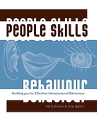 People skills : guiding you to effective interpersonal behaviour