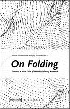 On folding : towards a new field of interdisciplinary research