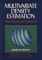 Multivariate density estimation : theory, practice, and visualization