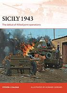 Sicily 1943 : the debut of allied joint operations