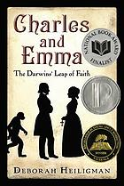 Charles and Emma : the Darwins' leap of faith