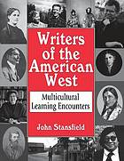 Writers of the American West : multicultural learning encounters