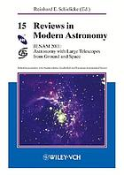 Reviews in modern astronomy 15 : astronomy with large telescopes from ground and space