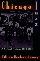 Chicago jazz : a cultural history, 1904 -1930