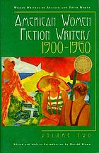 American women fiction writers, 1900-1960. Volume two