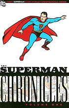 Superman chronicles. Volume one