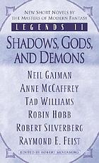 Legends II : Shadows, Gods and demons