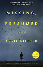 Missing, presumed : a novel
