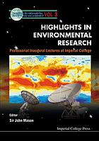 Highlights in environmental research : professorial inaugural lectures at Imperial College