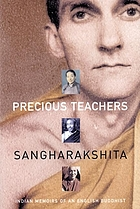 Precious teachers : Indian memoirs of an English Buddhist