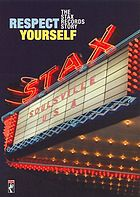 Respect yourself the Stax Records story