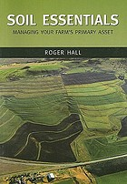 Soil essentials : managing your farm's primary asset