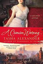 A crimson warning : [a Lady Emily mystery]