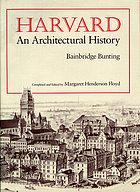 Harvard : an architectural history