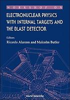 Workshop on Electronuclear Physics with Internal Targets and the BLAST Detector, Arizona, USA, March 19-21, 1992