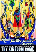 Justice Society of America : thy kingdom come : part three