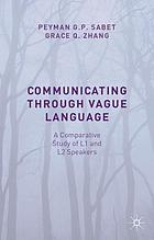 Communicating through vague language : a comparative study of L1 and L2 speakers
