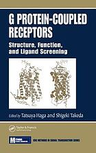 G protein-coupled receptors : structure, function, and ligand screening