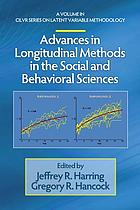 Advances in longitudinal methods in the social and behavioral sciences