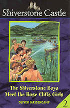 The Shiverstone boys meet the Rose Cliffs girls