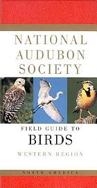 National Audubon Society field guide to North American birds. Western region