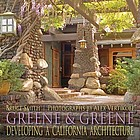 Greene & Greene : developing a California architecture