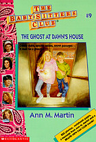The ghost at Dawn's house