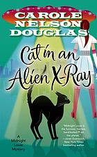 Cat in an Alien X-ray : a Midnight Louie Mystery