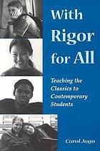 With rigor for all : teaching the classics to contemporary students
