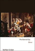 The eternal city : poems