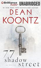 77 Shadow Street : (a novel)