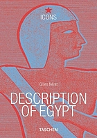 Napolean and the Pharoahs description of Egypt = Beschreibung Ägyptens = Description de l'Egypte