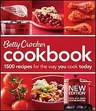 Betty Crocker cookbook : 1000 recipes for the way you really cook.
